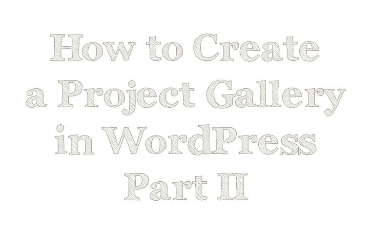 Create a project gallery using the WP Gallery Custom Links plugin.