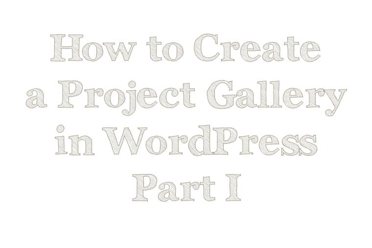 How-to-Create-a-Project-Gallery-in-WordPress-copy