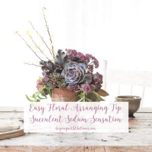Late Summer Arrangements Idea #1, Succulent Sedum Sensation, Keeping With the Times