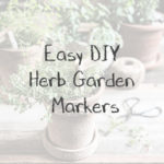 DIY Herb Garden Markers, Keeping With the Times
